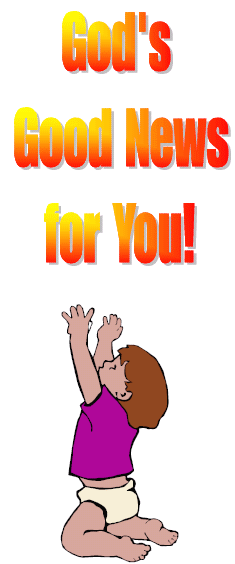 Gospel Tract:  God's Good News-about salvation-for You